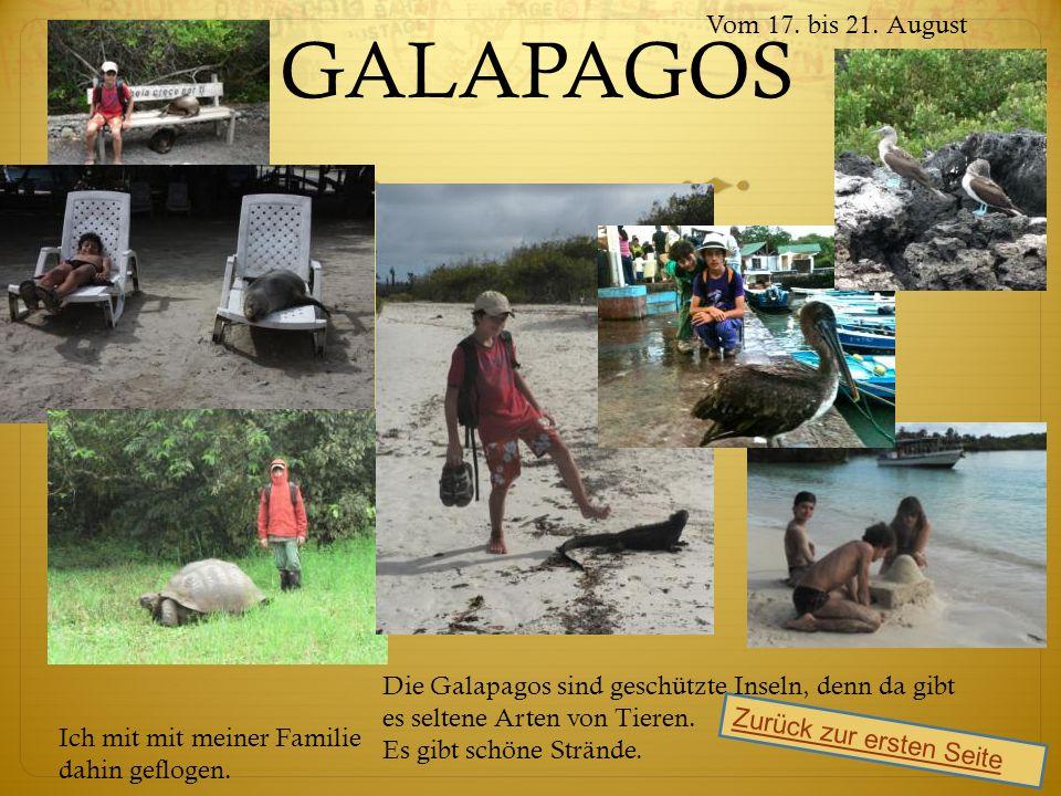 GALAPAGOS Zurück zur ersten Seite Vom 17. bis 21.