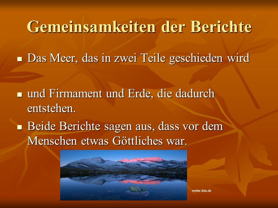 Gemeinsamkeiten der Berichte Das Meer, das in zwei Teile geschieden wird Das Meer, das in zwei Teile geschieden wird und Firmament und Erde, die dadur