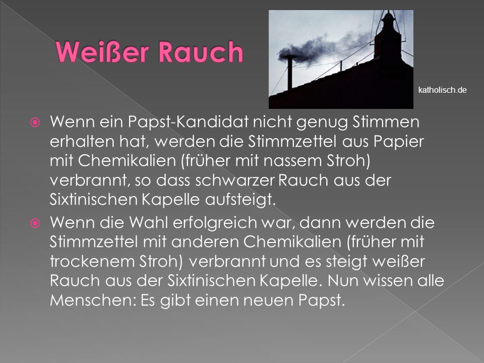 Papst kommt vom griechisch pappas, Vater, Bischof; kirchenlat.