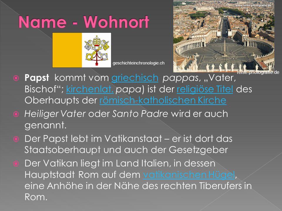 Papst kommt vom griechisch pappas, Vater, Bischof; kirchenlat. papa) ist der religiöse Titel des Oberhaupts der römisch-katholischen Kirchegriechischk