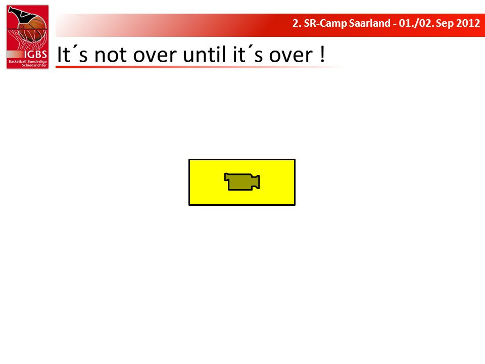 2. SR-Camp Saarland - 01./02. Sep 2012 It´s not over until it´s over !