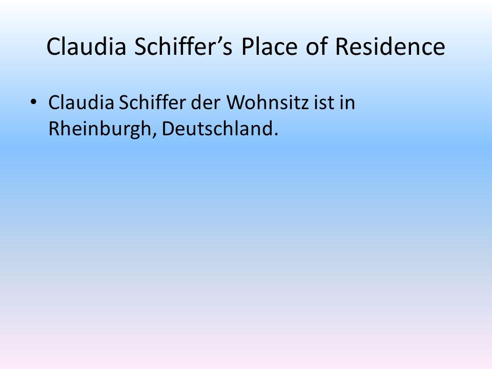 Claudia Schiffers Place of Residence Claudia Schiffer der Wohnsitz ist in Rheinburgh, Deutschland.