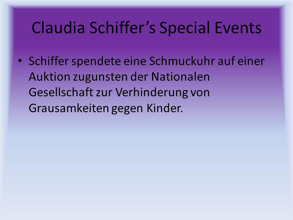 Claudia Schiffers Special Events Schiffer spendete eine Schmuckuhr auf einer Auktion zugunsten der Nationalen Gesellschaft zur Verhinderung von Grausamkeiten gegen Kinder.