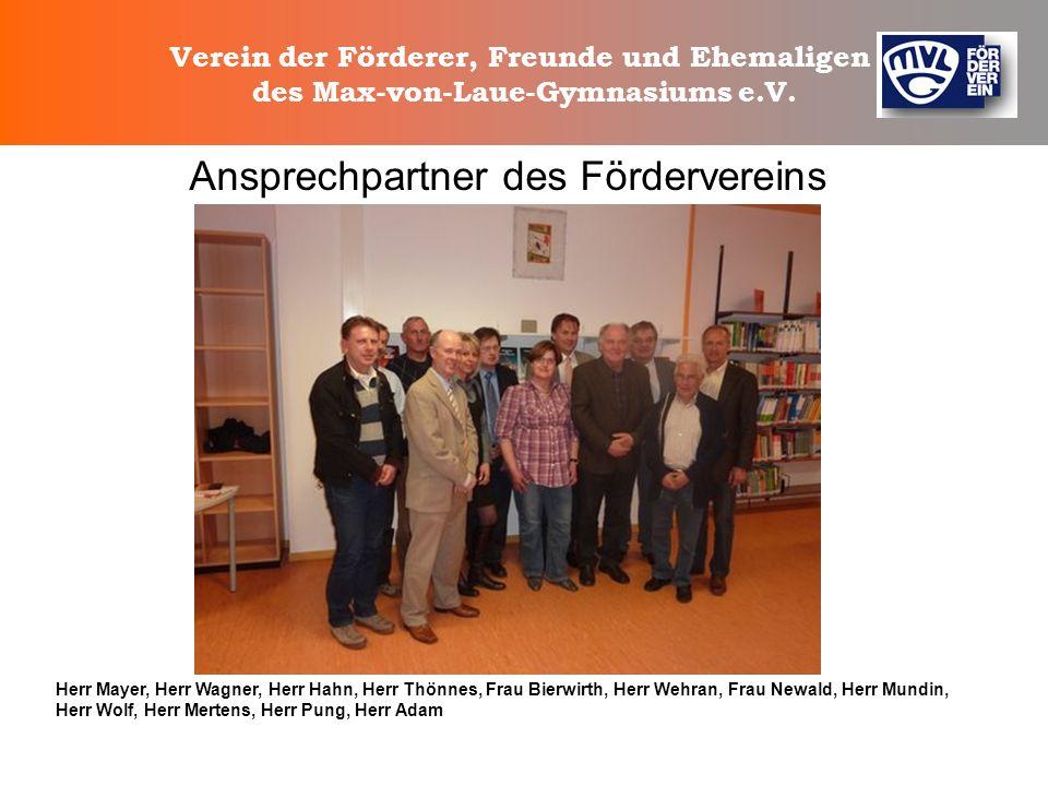 Verein der Förderer, Freunde und Ehemaligen des Max-von-Laue-Gymnasiums e.V. Ansprechpartner des Fördervereins: Bettina Newald bettina@newald.de Sabin