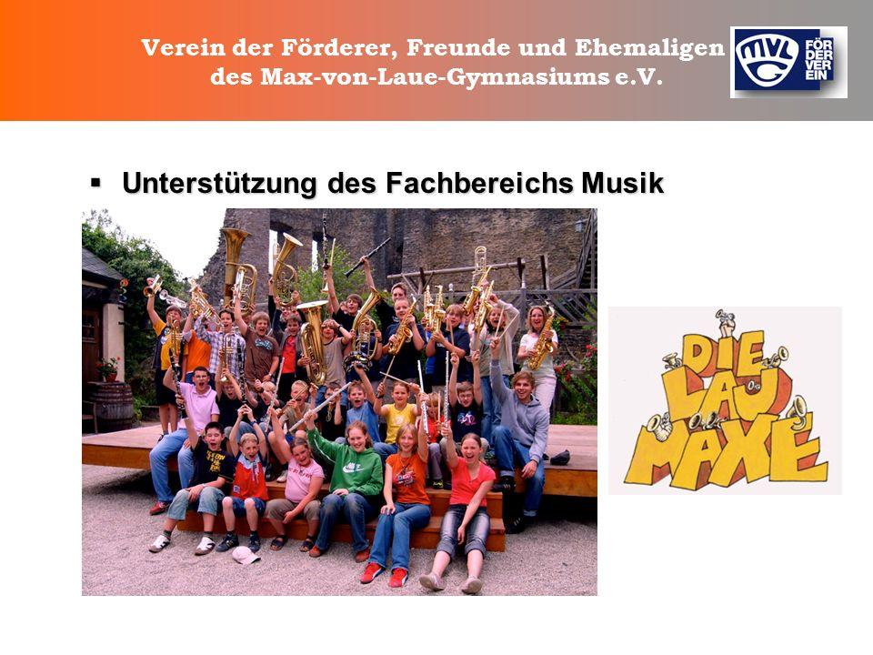 Verein der Förderer, Freunde und Ehemaligen des Max-von-Laue-Gymnasiums e.V. Was machen wir noch ? Zusätzlich bietet der Förderverein, zusammen mit de