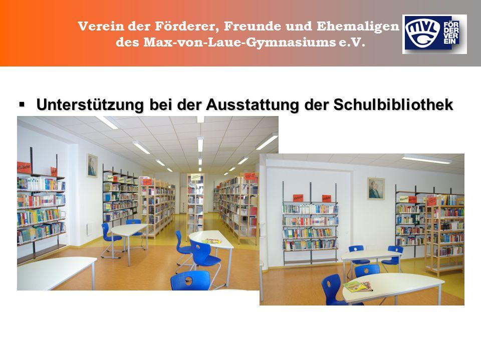 Verein der Förderer, Freunde und Ehemaligen des Max-von-Laue-Gymnasiums e.V. Unterstützung des Fachbereichs Musik Unterstützung des Fachbereichs Musik