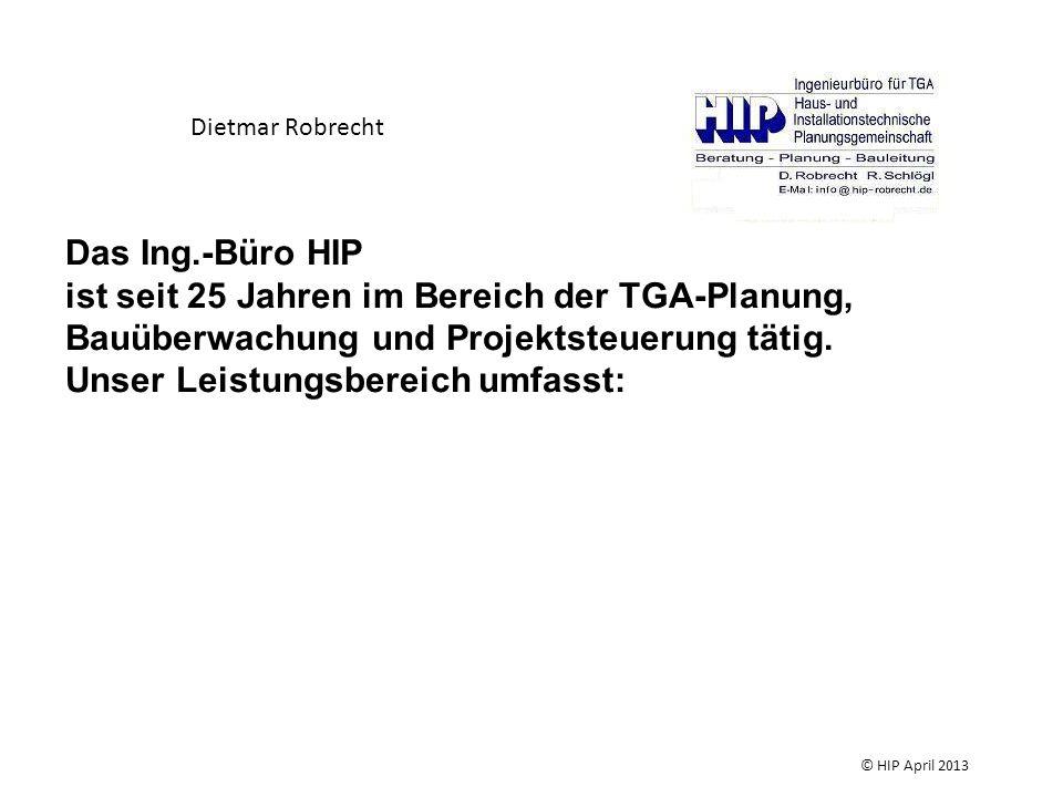 Beachtung bei der Planung Trinkwasserverordnung DIN EN 1717 DIN 1988 EN 806 Technische Regel des DVGW Technische Regeln für Trinkwasser – Installation (TRWI) TWIN -Informationen des DVGW zur Trinkwasser-Installation © HIP April 2013