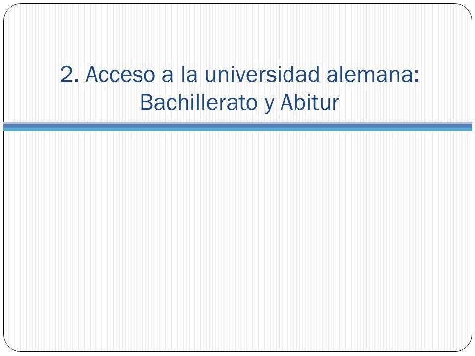 2. Acceso a la universidad alemana: Bachillerato y Abitur