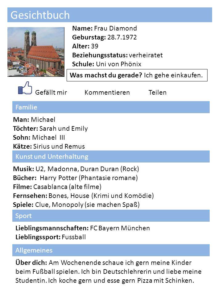 Gesichtbuch Ein Foto Hier Name: Frau Diamond Geburstag: 28.7.1972 Alter: 39 Beziehungsstatus: verheiratet Schule: Uni von Phönix Was machst du gerade.