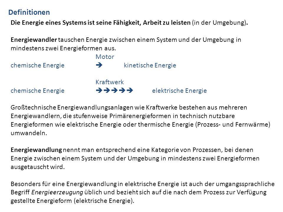 Definitionen Die Energie eines Systems ist seine Fähigkeit, Arbeit zu leisten (in der Umgebung).
