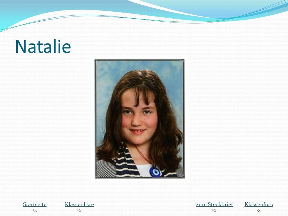 Natalie Startseite Klassenliste zum Steckbrief Klassenfoto