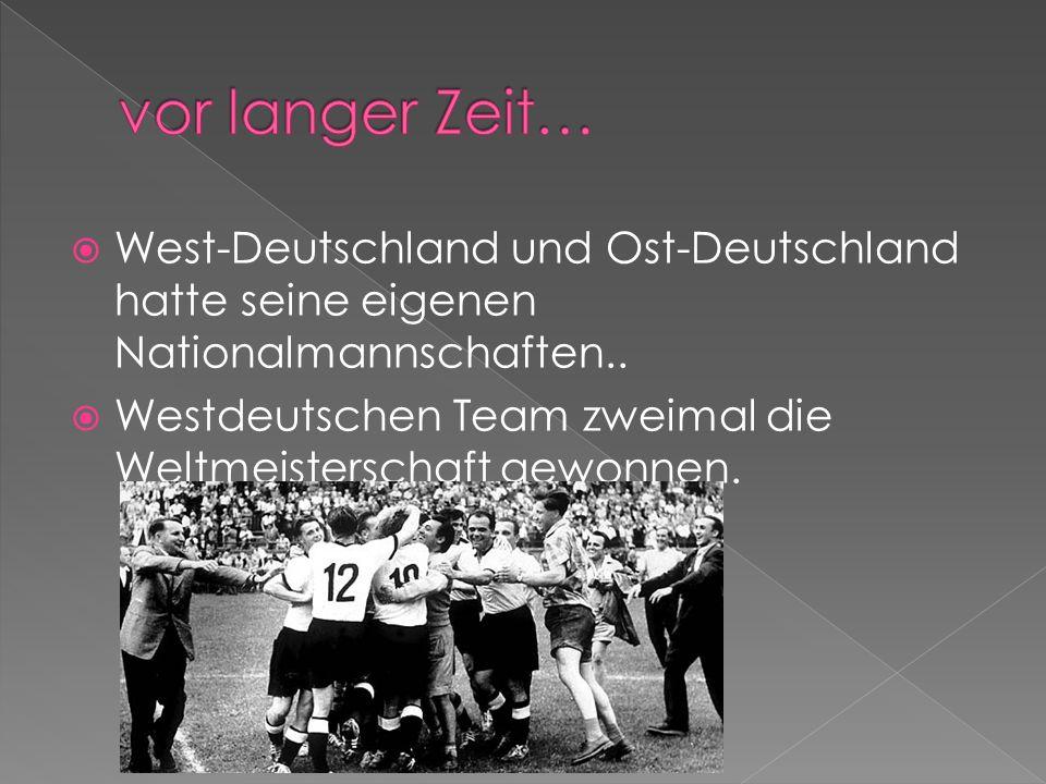 West-Deutschland und Ost-Deutschland hatte seine eigenen Nationalmannschaften.. Westdeutschen Team zweimal die Weltmeisterschaft gewonnen.