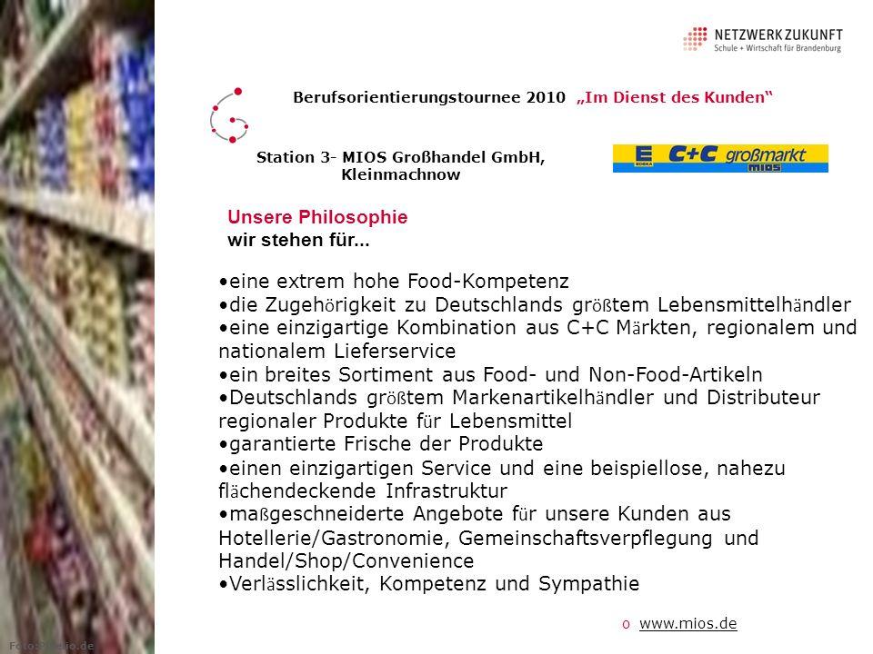 Station 3- MIOS Großhandel GmbH, Kleinmachnow Unsere Philosophie wir stehen für...