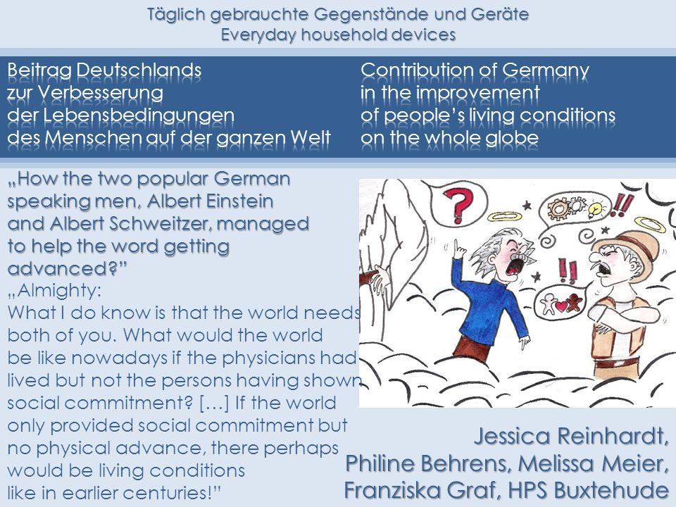 Täglich gebrauchte Gegenstände und Geräte Everyday household devices How the two popular German speaking men, Albert Einstein and Albert Schweitzer, m