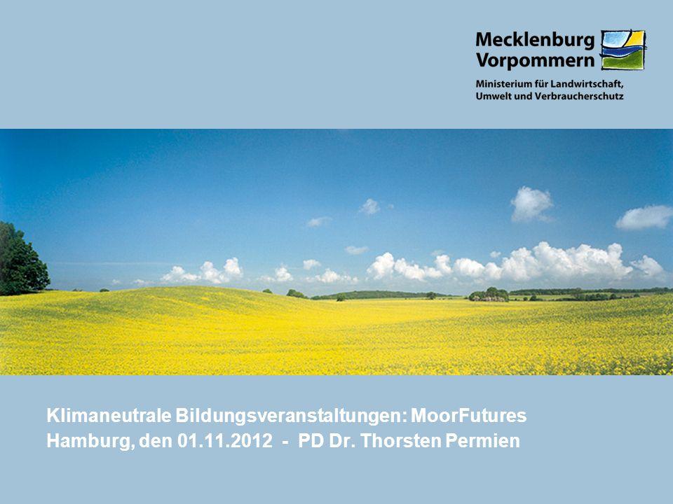 Klimaneutrale Bildungsveranstaltungen: MoorFutures Hamburg, den 01.11.2012 - PD Dr. Thorsten Permien