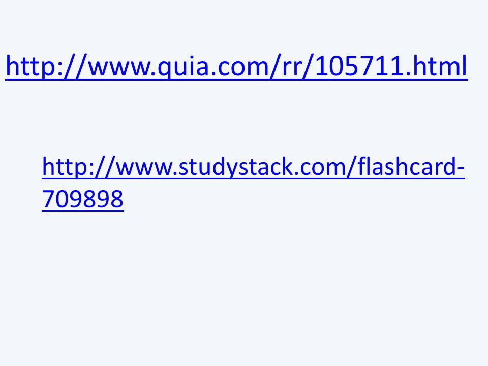 http://www.quia.com/rr/105711.html http://www.studystack.com/flashcard- 709898