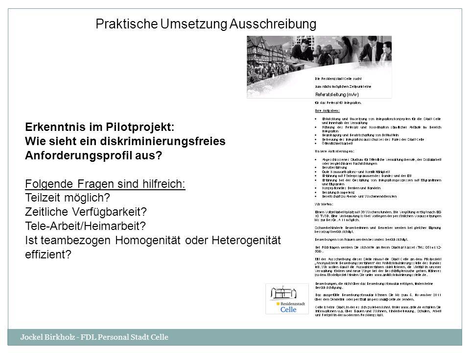 Deckblatt mit Kontaktdaten wird von Vertrauensperson bis zur Einladung zum Vorstellungsgespräch verwahrt Bewerbungsformular (Kontaktdaten) Jockel Birkholz - FDL Personal Stadt Celle