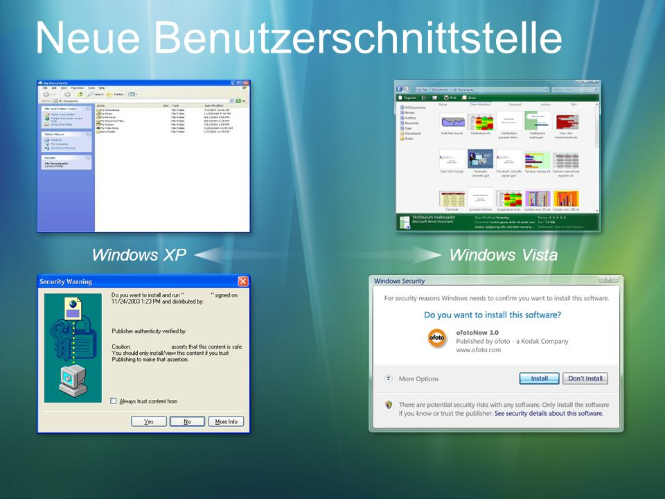 Neue Benutzerschnittstelle Windows XPWindows Vista