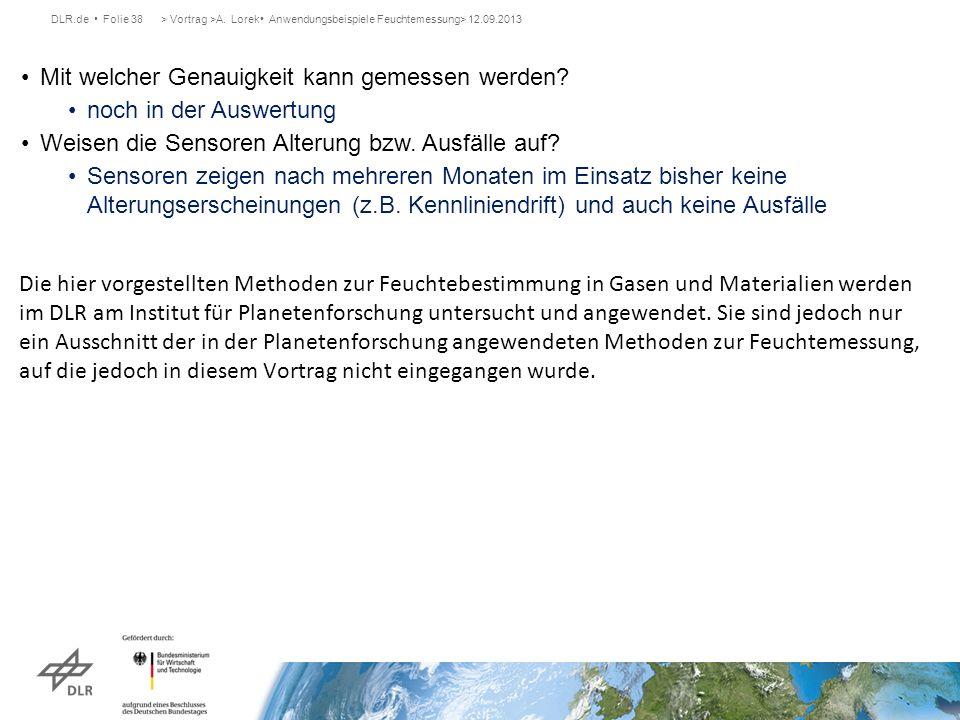 DLR.de Folie 38> Vortrag >A. Lorek Anwendungsbeispiele Feuchtemessung> 12.09.2013 Mit welcher Genauigkeit kann gemessen werden? noch in der Auswertung