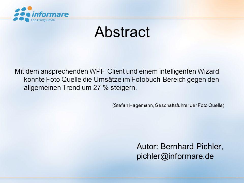 Abstract Mit dem ansprechenden WPF-Client und einem intelligenten Wizard konnte Foto Quelle die Umsätze im Fotobuch-Bereich gegen den allgemeinen Trend um 27 % steigern.