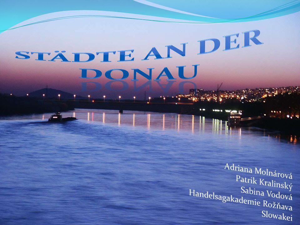 Donau Deutschland - Donaueschingen Österreich - Wien Slowakei - Pressburg Ungarn - Budapest Kroatien - Vukovar Serbien - Belgard Rumänien - Galati Bulgarien - Vidin Ukraine - Ismail