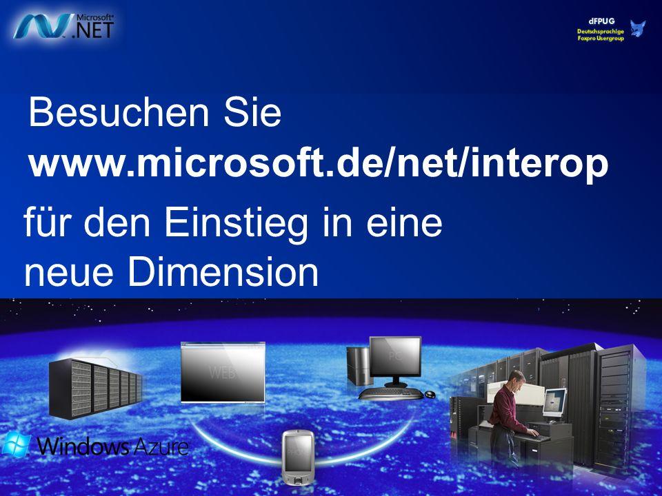 Besuchen Sie www.microsoft.de/net/interop für den Einstieg in eine neue Dimension