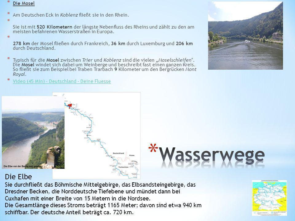 * Die Mosel * Am Deutschen Eck in Koblenz fließt sie in den Rhein. * Sie ist mit 520 Kilometern der längste Nebenfluss des Rheins und zählt zu den am