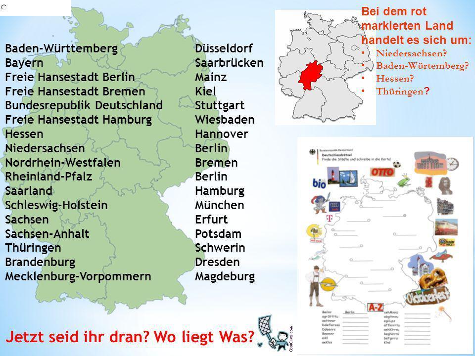 Baden-WürttembergDüsseldorf BayernSaarbrücken Freie Hansestadt BerlinMainz Freie Hansestadt BremenKiel Bundesrepublik DeutschlandStuttgart Freie Hanse