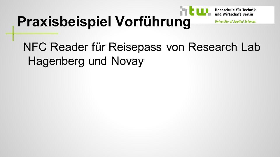 Praxisbeispiel Vorführung NFC Reader für Reisepass von Research Lab Hagenberg und Novay