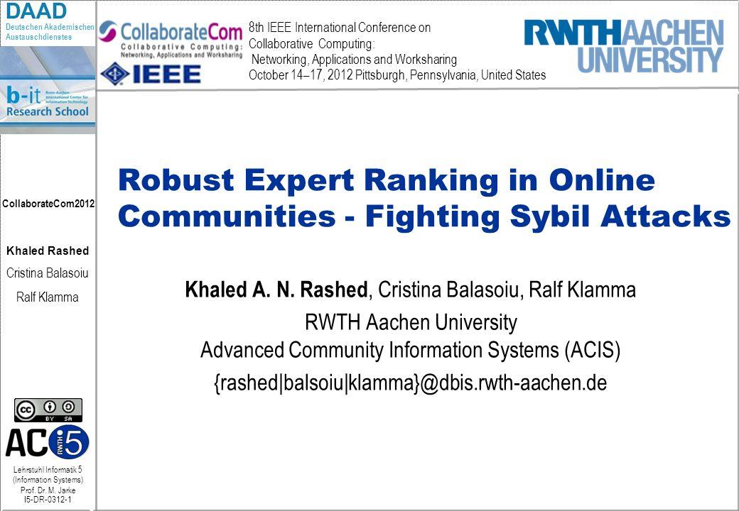 Lehrstuhl Informatik 5 (Information Systems) Prof. Dr. M. Jarke I5-DR-0312-1 Khaled Rashed Cristina Balasoiu Ralf Klamma Deutschen Akademischen Austau