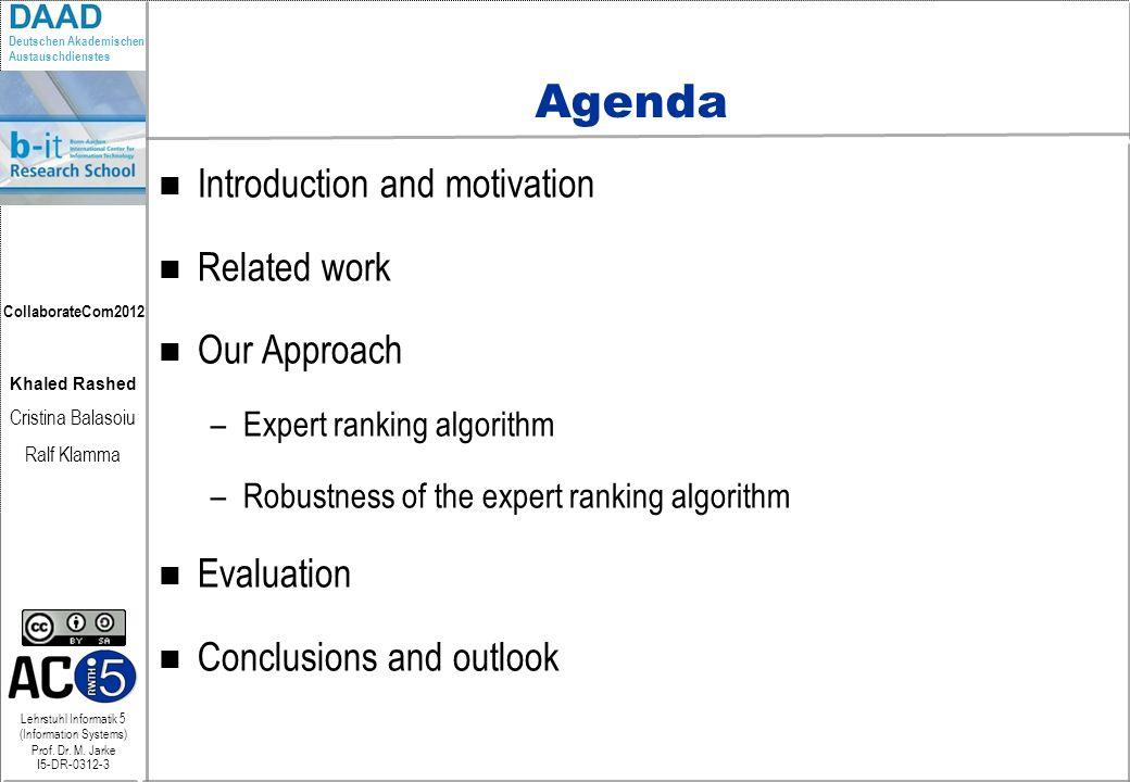 Lehrstuhl Informatik 5 (Information Systems) Prof.