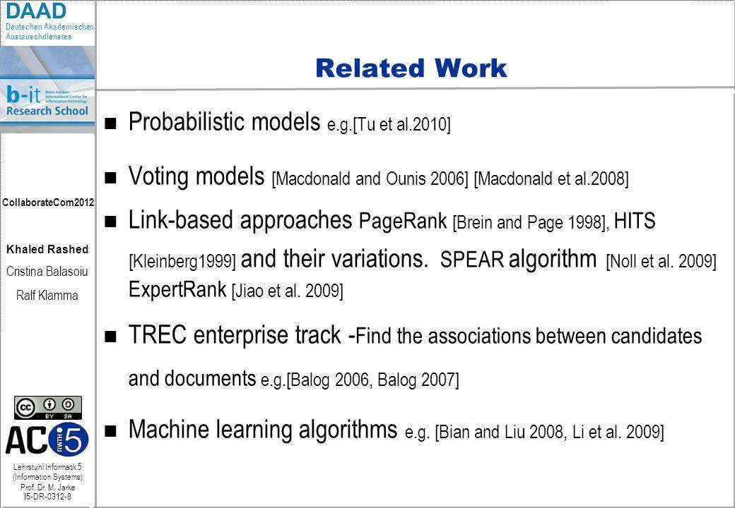 Lehrstuhl Informatik 5 (Information Systems) Prof. Dr. M. Jarke I5-DR-0312-8 Khaled Rashed Cristina Balasoiu Ralf Klamma Deutschen Akademischen Austau