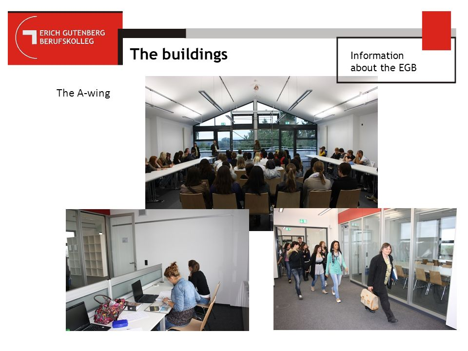 Information about the EGB Leonardo da Vinci Fit for Europe – Co-operation of EGB and the District Council Developing i ntercultural competences Improving foreign language skills and social skills Experiencing other c ultures and a different working environment
