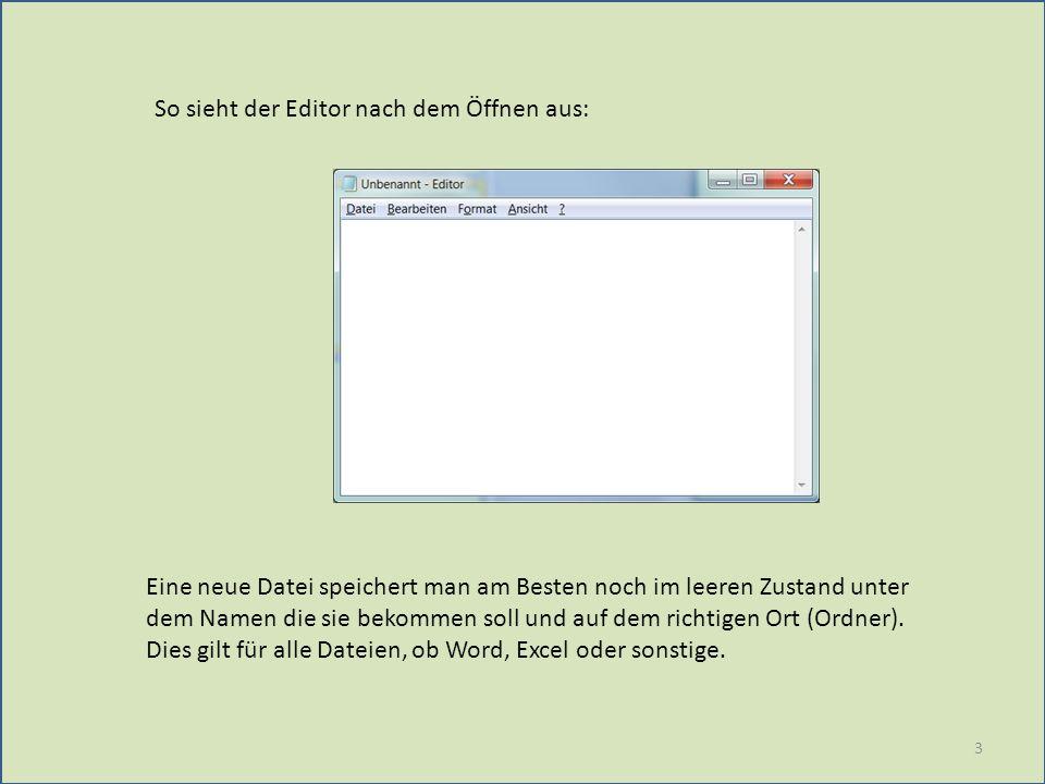So sieht der Editor nach dem Öffnen aus: Eine neue Datei speichert man am Besten noch im leeren Zustand unter dem Namen die sie bekommen soll und auf dem richtigen Ort (Ordner).