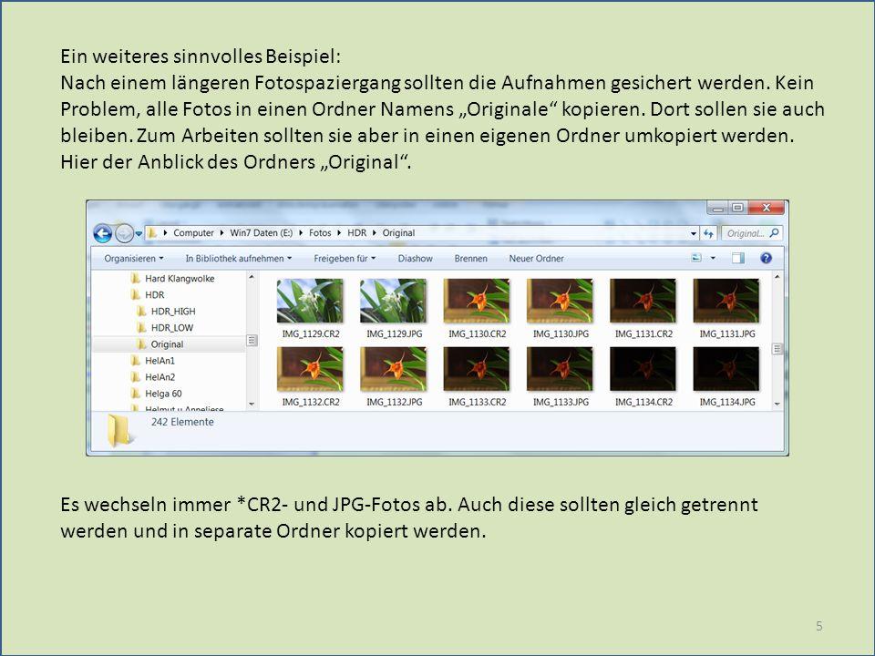 robocopy e:/Fotos/HDR/Original ????????.CR2 e:/Fotos/HDR/HDR_HIGH /E /R:1 /W:1 /LOG:e:/Fotos/HDR/Original/Log_CR2.txt robocopy e:/Fotos/HDR/Original ????????.JPG e:/Fotos/HDR/HDR_LOW /E /R:1 /W:1 /LOG:e:/Fotos/HDR/Original/Log_JPG.txt Diese Zeilen haben wir bei einem eigenen Kurs RoboCopy bereits kennen gelernt.