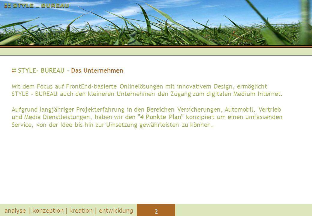23 analyse   konzeption   kreation   entwicklung STYLE- BUREAU – impressum Jens Mönning Grolmanstraße 26 50825 Köln Tel.: (+49) 02 21-5 00 77 57 Fax: (+49) 02 21-5 00 77 86 Mobil: (+49) 01 72-1 67 29 69 E-Mail: info@stylebureau.de Web: http://www.stylebureau.de