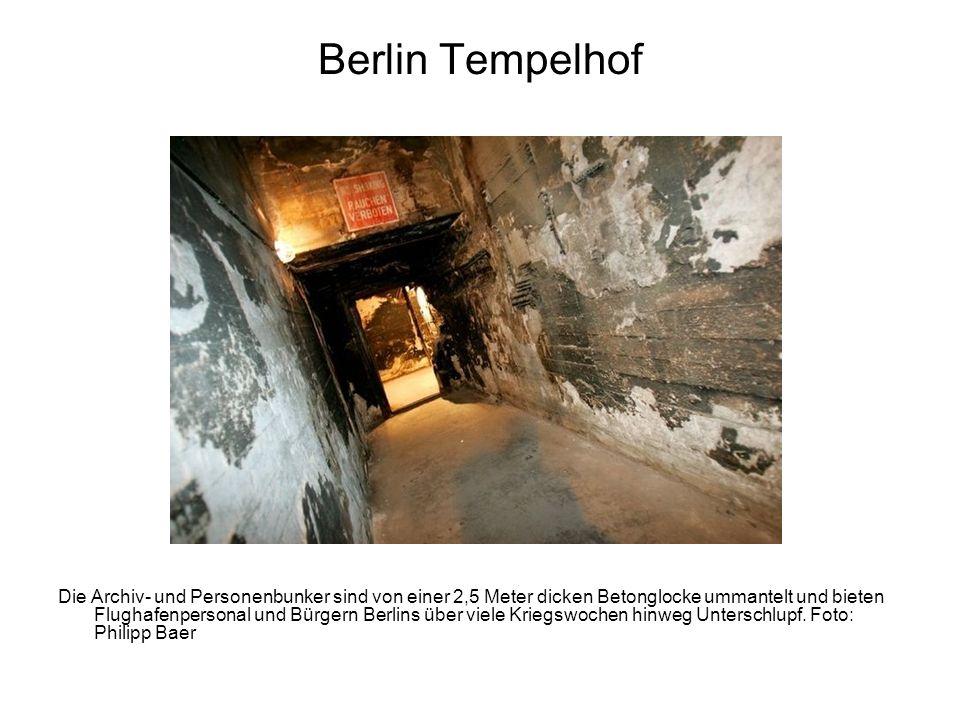 Berlin Tempelhof Die Archiv- und Personenbunker sind von einer 2,5 Meter dicken Betonglocke ummantelt und bieten Flughafenpersonal und Bürgern Berlins