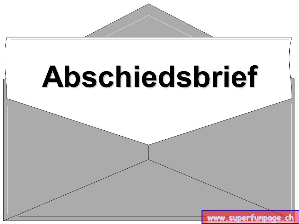 www.superfunpage.ch Abschiedsbrief