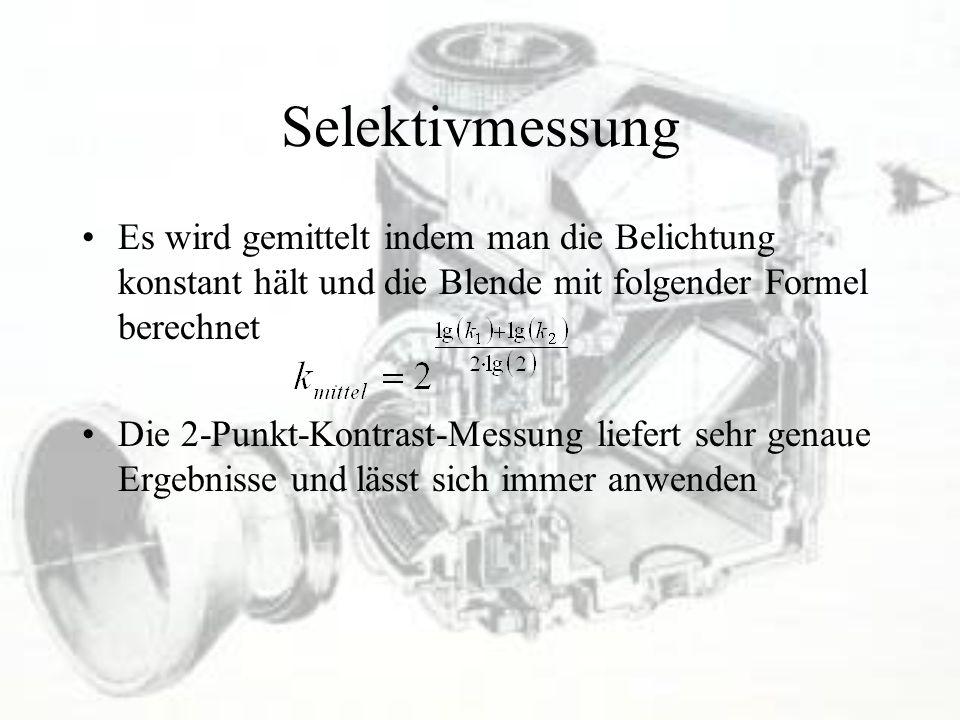 Selektivmessung Es wird gemittelt indem man die Belichtung konstant hält und die Blende mit folgender Formel berechnet Die 2-Punkt-Kontrast-Messung li