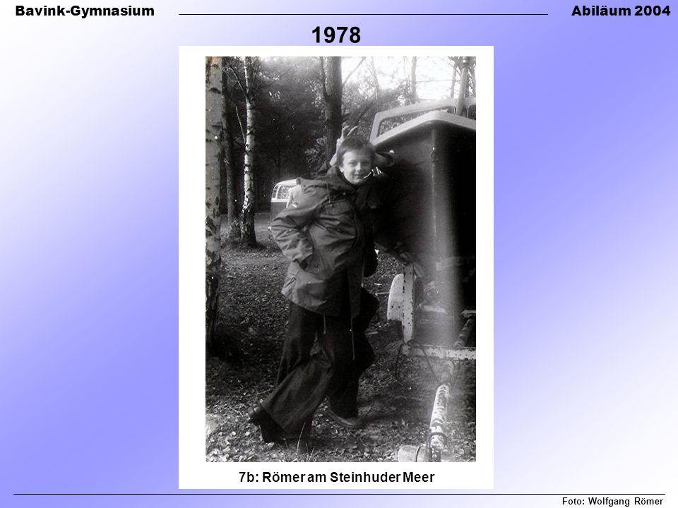 Bavink-GymnasiumAbiläum 2004 7b: Römer am Steinhuder Meer Foto: Wolfgang Römer 1978
