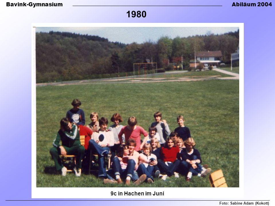 Bavink-GymnasiumAbiläum 2004 9c in Hachen im Juni Foto: Sabine Adam (Kokott) 1980