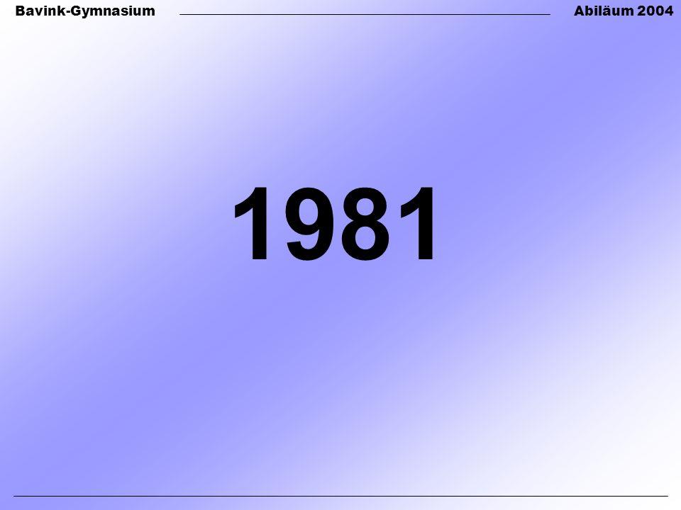 Bavink-GymnasiumAbiläum 2004 1981