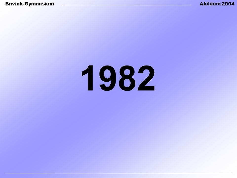 Bavink-GymnasiumAbiläum 2004 1982