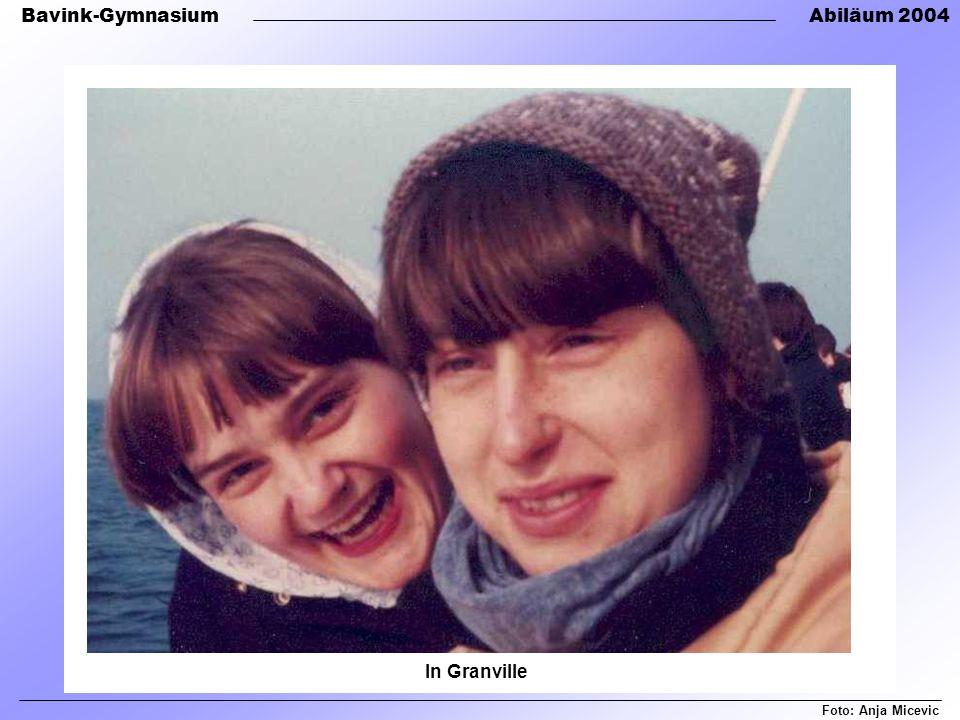 Bavink-GymnasiumAbiläum 2004 Foto: Anja Micevic In Granville