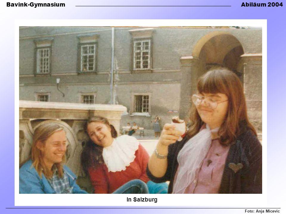 Bavink-GymnasiumAbiläum 2004 In Salzburg Foto: Anja Micevic