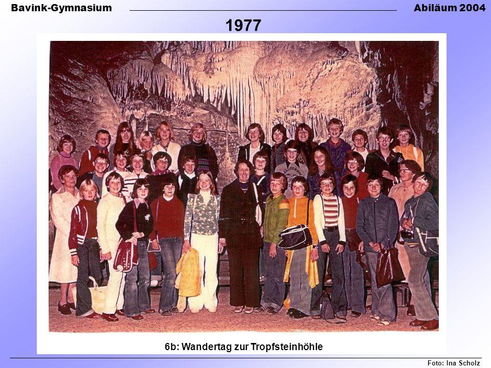 Bavink-GymnasiumAbiläum 2004 6b: Wandertag zur Tropfsteinhöhle Foto: Ina Scholz 1977