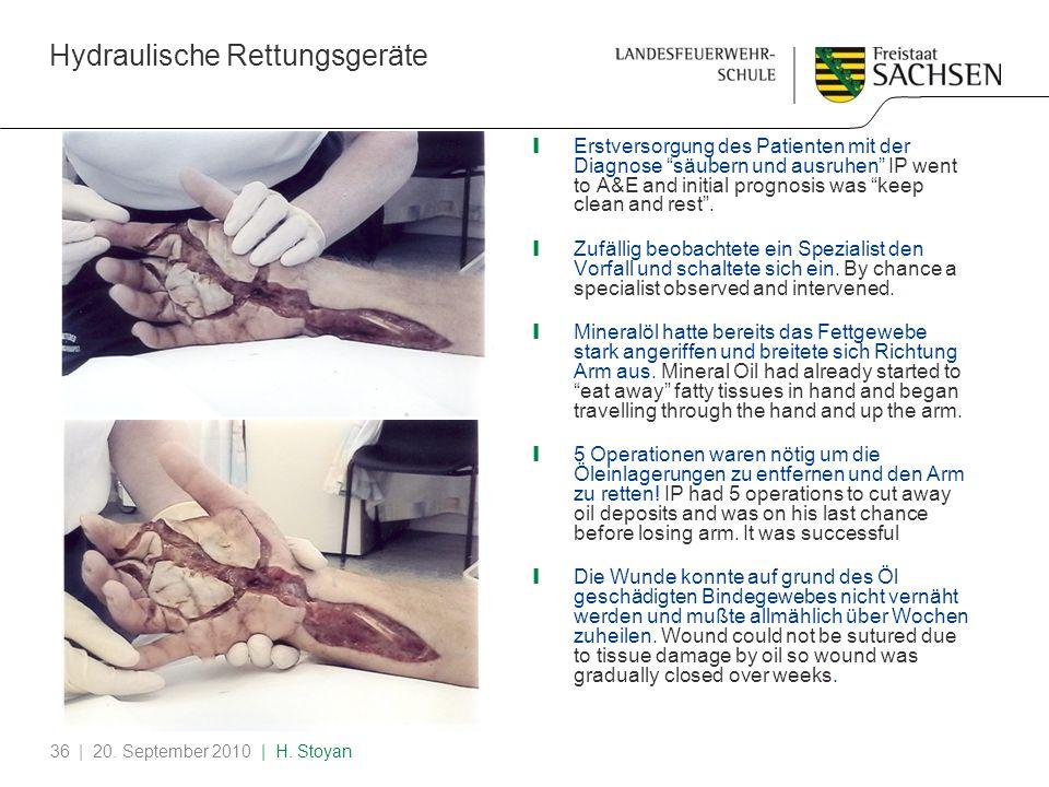 Hydraulische Rettungsgeräte | 20. September 2010 | H. Stoyan36 Was weiter passierte What Happened Next Erstversorgung des Patienten mit der Diagnose s