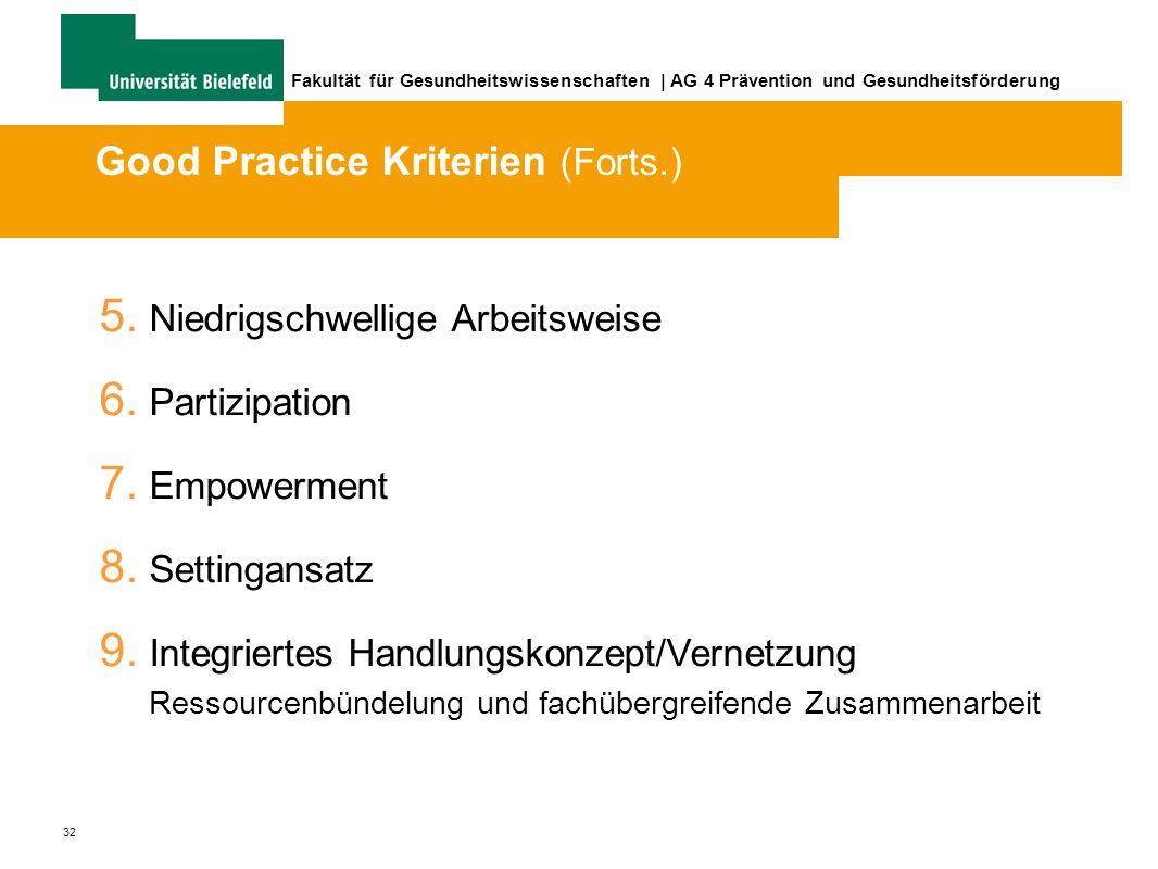 32 Fakultät für Gesundheitswissenschaften | AG 4 Prävention und Gesundheitsförderung 5.