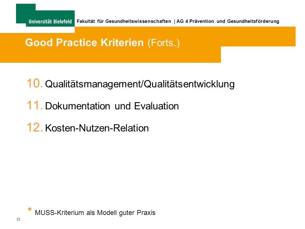 33 Fakultät für Gesundheitswissenschaften | AG 4 Prävention und Gesundheitsförderung 10.