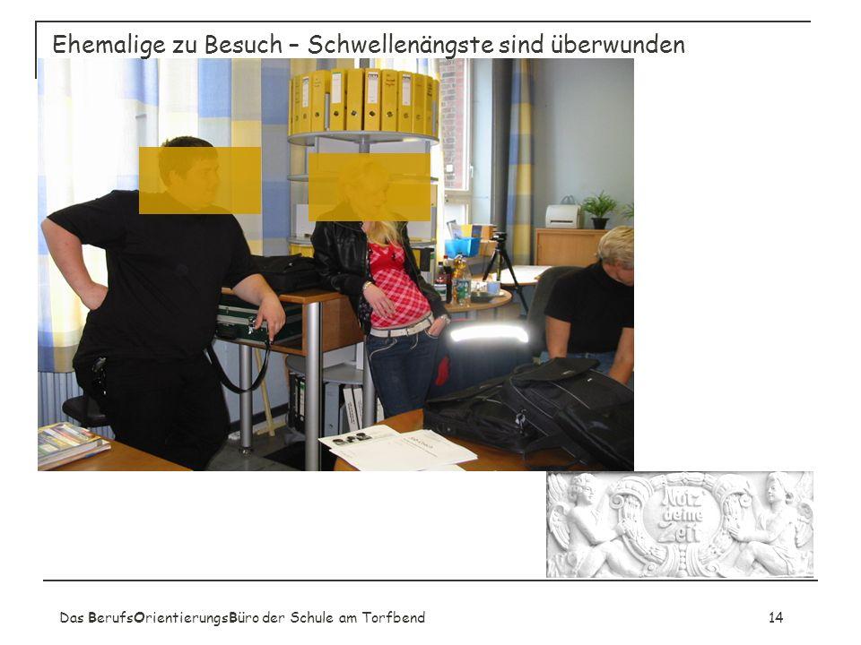 Das BerufsOrientierungsBüro der Schule am Torfbend14 Ehemalige zu Besuch – Schwellenängste sind überwunden
